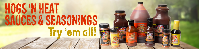 Try Hogs 'n Heat Sauces & Rubs